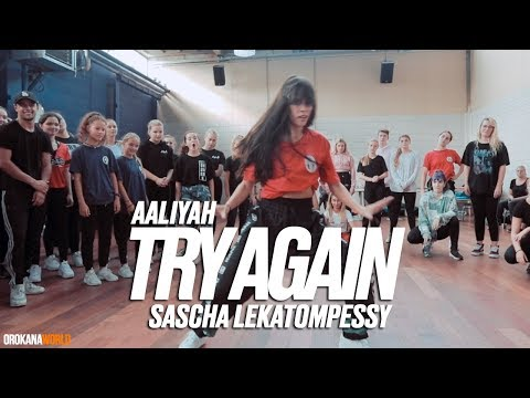 Aaliyah - Try Again | Choreography by Sascha Lekatompessy | #orokanaworld