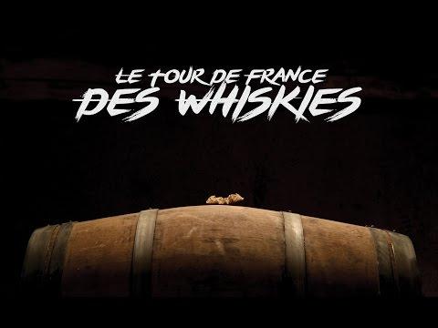 Le Tour de France des Whiskies  LE FILM