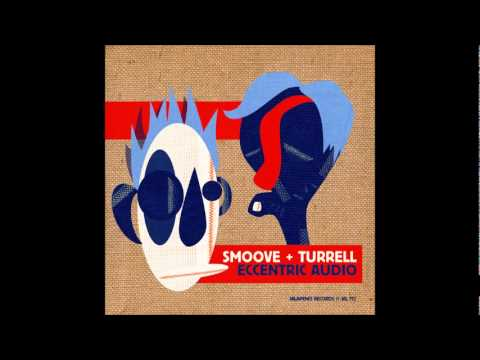 Smoove + Turrell - Hard work