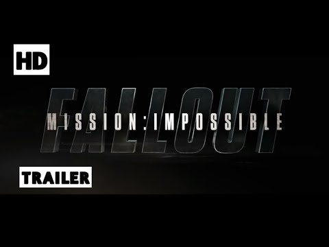 Mission Impassible 6 : FALLOUT Trailer 1 #/TOM CRUISE/Christopher McQuarrie
