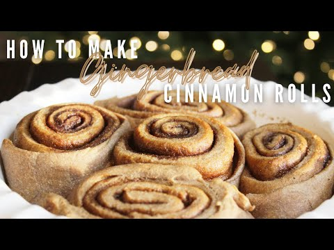 HOW TO MAKE GINGERBREAD CINNAMON ROLLS | EASY | Healthy Cinnamon Rolls Vegan and Dairy Free