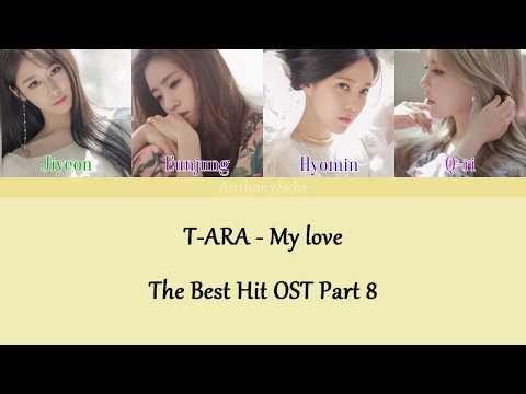 T♔ARA - My love [Sub Español | Hangul | Roma | Color Coded]