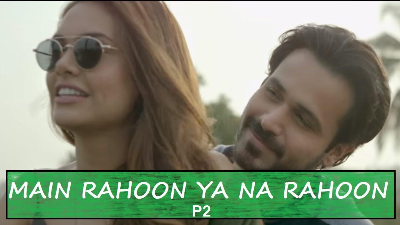 Main Rahoon Ya Na Rahoon | Cover Song by P2 | Lyrical Video