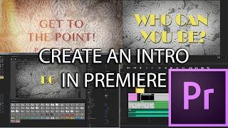 E35 - MAKE AN INTRO - Adobe Premiere Pro CC 2017