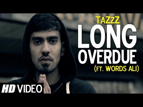 Long Overdue | Words Ali | Music by TaZzZ | Official Video