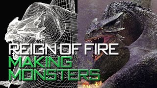 Reign Of Fire - Making Monsters