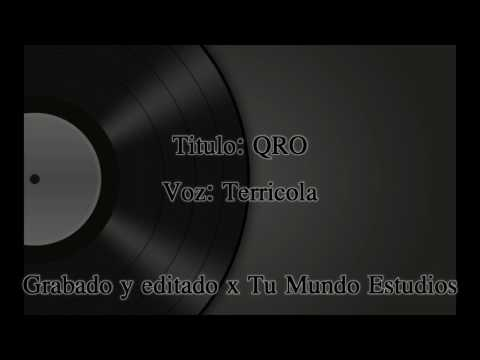 Terricola - QRO (Grabado & editado x Tu Mundo Estudios)