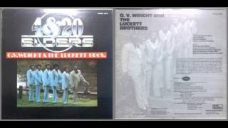 O. V. Wright & The Luckett Brothers / Four and twenty elders