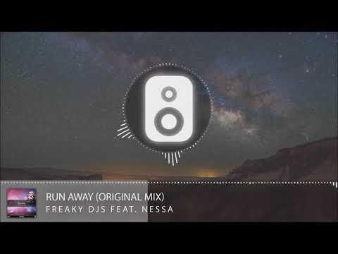 Freaky DJs Feat. Nessa - Run Away (Original Mix)