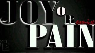 Joy Or Pain Remix - Dj kevyRaw, YM Prince, Kid King & Kray