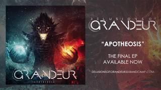 Delusions of Grandeur - Apotheosis - EP Stream