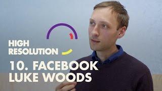 #10: Facebook Head of Design, Luke Woods, on design