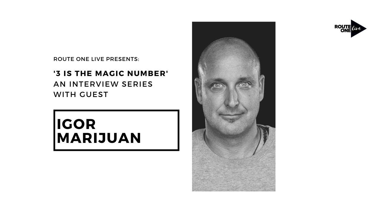 Interviews with Artists Featuring Igor Marijuan - Route One Management Series