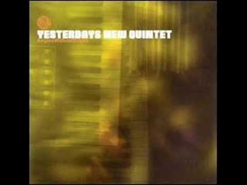 Yesterday's New Quintet- Rugged Tranquility
