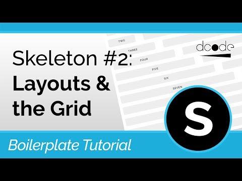 Skeleton CSS Boilerplate Tutorial #2: The Grid