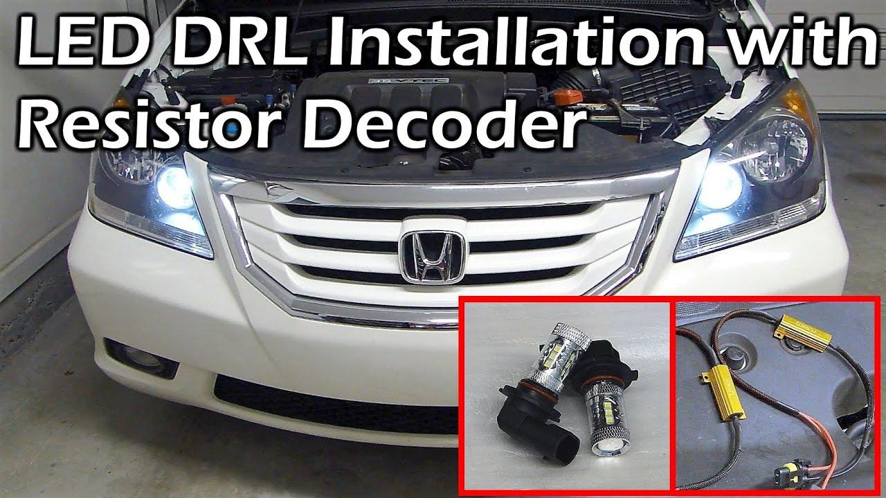 Honda 9005 LED DRL Daytime Running Light Install with Load Resistor