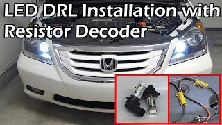 Honda 9005 LED DRL Daytime Running Light Install with Load Resistor(, 2016-05-23T05:06:04.000Z)