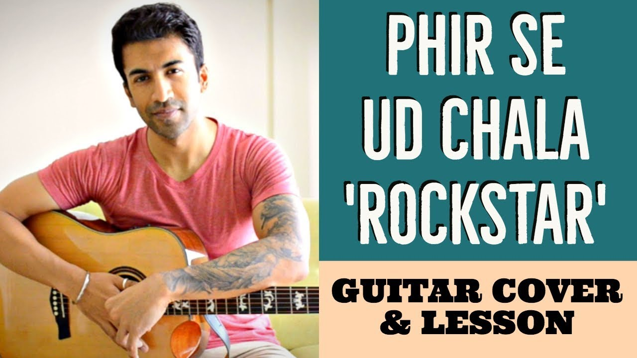 PHIR SE UD CHALA CHORDS from Rockstar - Easy Guitar Chords
