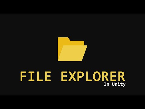 How to make File Explorer in Unity [Easy Way]