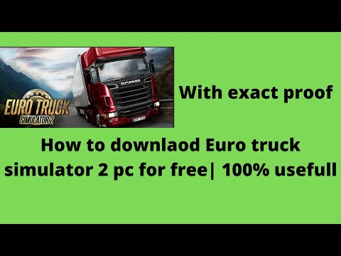 How to download euro truck simulator 2 pc| For free |