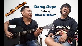 Domy Feat Rian D'Masiv-Persija Anthem