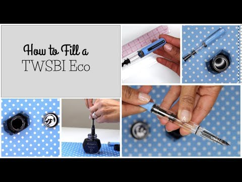 How to Fill a TWSBI Eco 🖌
