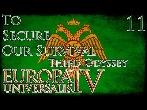 Let's Play Europa Universalis IV Third Odyssey To Secure Our Survival Part 11