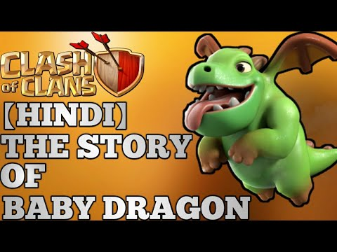 FULL STORY OF BABY DRAGON || CLASH OF CLANS || 2018