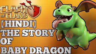 FULL STORY OF BABY DRAGON    CLASH OF CLANS    2018