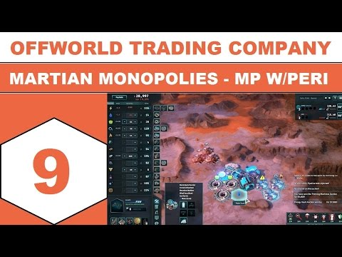 Let's Play Offworld Trading Company - Martian Monopolies - MP w/Peri - Episode 09