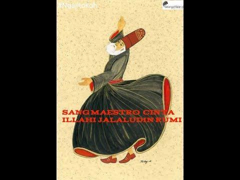 Mengenal  Jalaludin  Rumi - Sang maestro Cinta Illahi