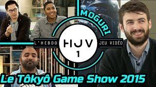 L'HEBDO JEU VIDÉO #1 Le Tôkyô Game Show 2015