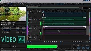 IMPORTAR VÍDEO Adobe Audition - EDITAR Audio de VÍDEO AUDITION - Importar VÍDEO y EDITAR AUDIO  AU