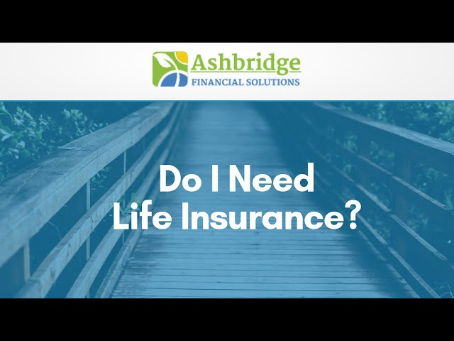Coffee Break with Debbie Ash -  Do I Need Life Insurance?