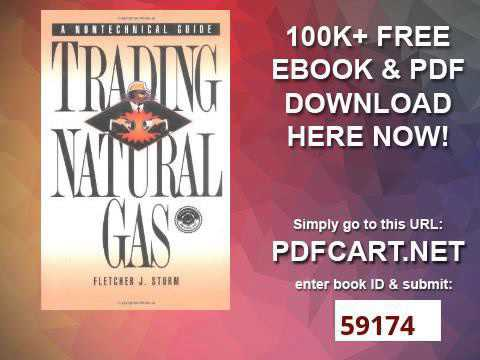Trading Natural Gas Cash, Futures, Options and Swaps