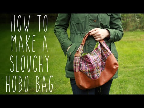 How To Make A Slouchy Hobo Bag – Sewing Tutorial With Free Pattern