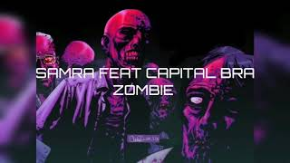 SAMRA FEAT CAPITAL BRA  ZOMBIE TYPE BEAT (MIROV BEATS)