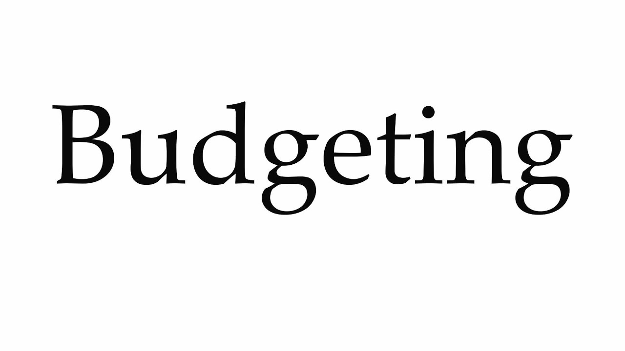 How to Pronounce Budgeting