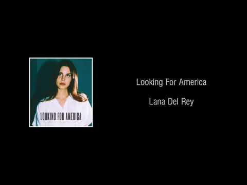 looking-for-america---lana-del-rey