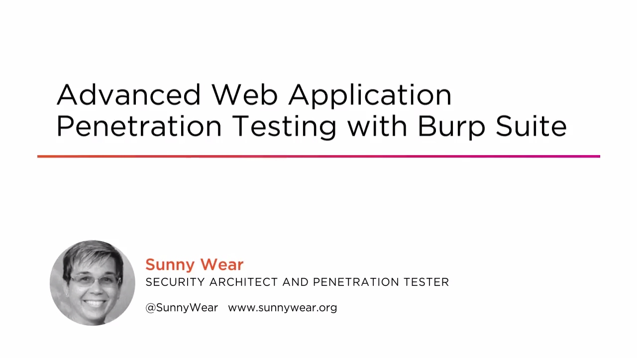 Advanced Web Application Penetration Testing with Burp Suite