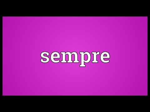 Sempre Meaning