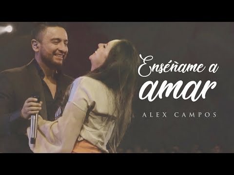 Ensame A Amar Alex Campos Momentos Quoten Vivoquot Video Oficial