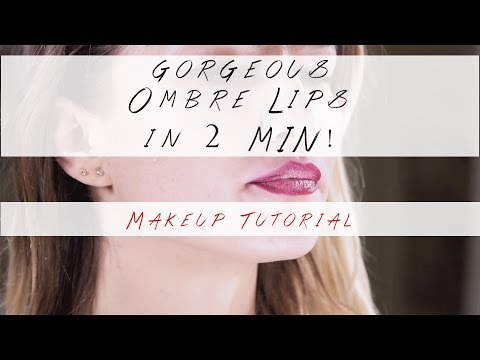 Gorgeous Ombre Lips in 2 Minutes! - Makeup Tutorial