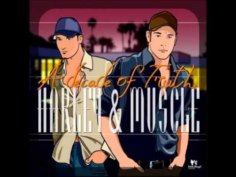 Harley & Muscle Feat. India - Then Came You