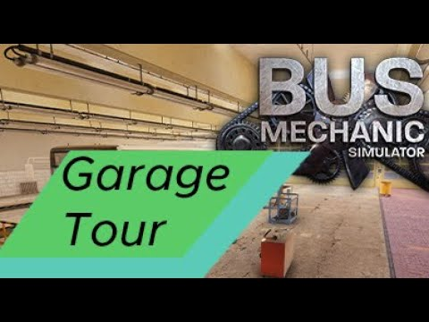 Bus Mechanic Sim - Garage Tour |