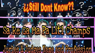 Sa Re Ga Ma Pa Little Champs 2017 Judges and Juries || Name & Professions