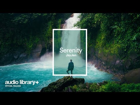 serenity-(free-music)-—-jayjen-[audio-library-release]