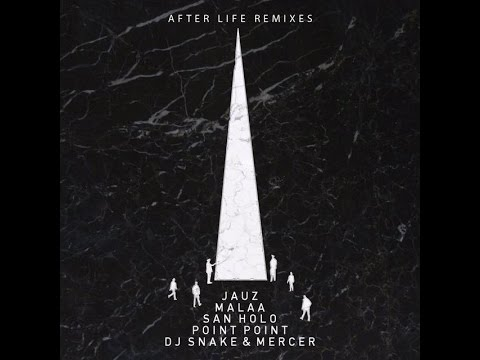 After Life (DJ Snake & Mercer Remix)
