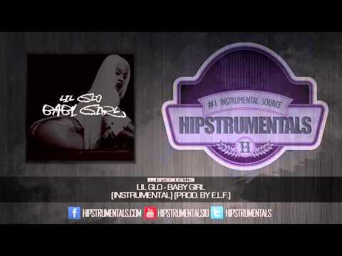 Lil Glo - Baby Girl [Instrumental] (Prod. By E.L.F.) + DL via @Hipstrumentals