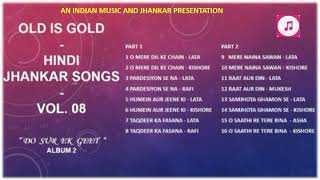 """Old Is Gold - Hindi Jhankar Songs  - Vol.08  - """"Do Sur Ek Geet""""  Album 2 II 2019"""